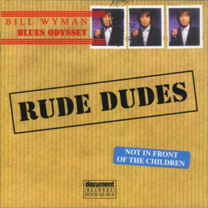 2003-Bill-Wyman's-Rude-Dudes-cd-WEB